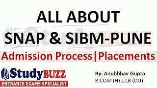 All About SNAP & SIBM Pune | Admission- Placements- Cut offs- Fees Structure