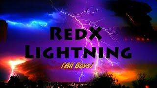 REDX LIGHTNING BOYS MUSIC VIDEO 2016!