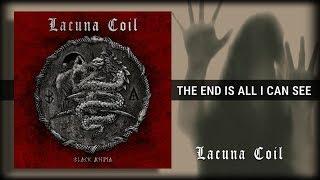 Lacuna Coil - The End Is All I Can See (Traducida al Español)