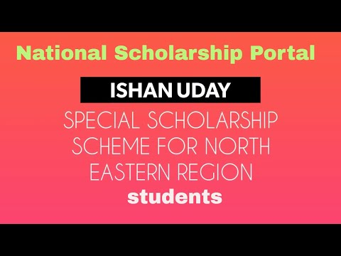 ISHAN UDAY Special Scholarship for North Eastern Region Students | National Scholarship Portal