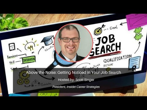 Above the Noise: Getting Noticed in Your Job Search