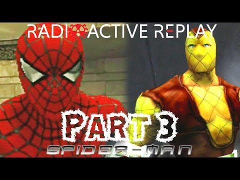 Radioactive Replay - Spider-Man (2002) Part 3 - Shock 'Till You Drop