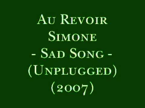 Sad Song - Au Revoir Simone - Unplugged