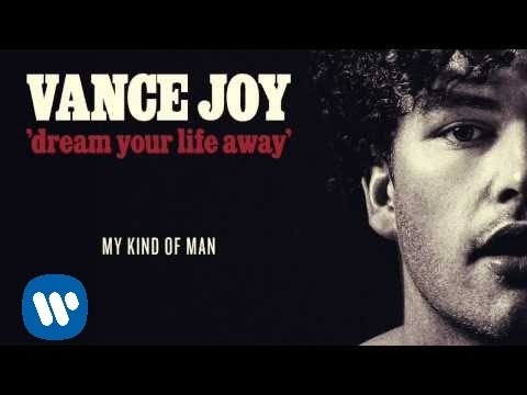 Vance Joy - My Kind Of Man [Official Audio]