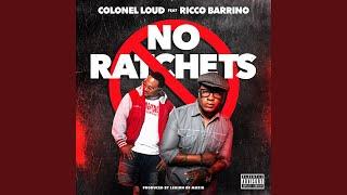 No Ratchets (feat. Ricco Barrino)