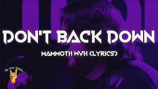 Mammoth WVH -  Don't Back Down (Lyrics) - The Rock Rotation