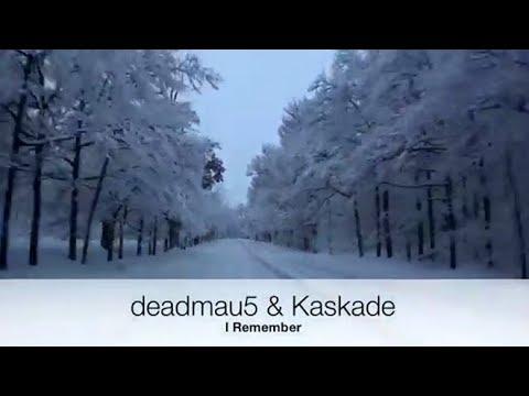 I Remember - Deadmau5 Ft. Kaskade