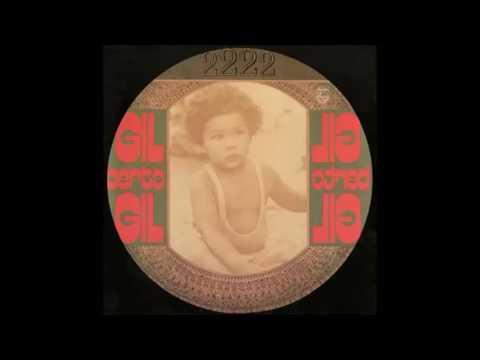 Gilberto Gil - 1972 - Expresso 2222 (Full Album)