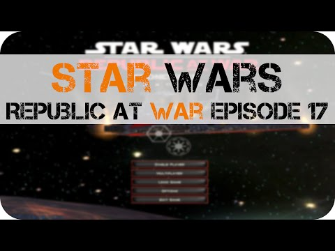 Star Wars RAW Episode 17: 3 Planets taken from the Republic