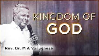 Rev. Dr. M A Varughese || kingdom of God || 14.10.2018