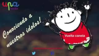 Conociendo a nuestros idolos entrevista a Vuelta Canela