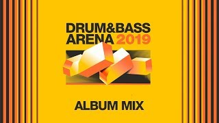 Скачать Drum BassArena 2019 Album Mix