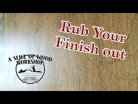 How to Rub Out Your Polyurethane Finish