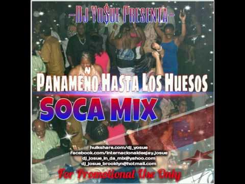 -Dj Yosue Presenta- Panameños Hasta Los Huesos Soca Mix