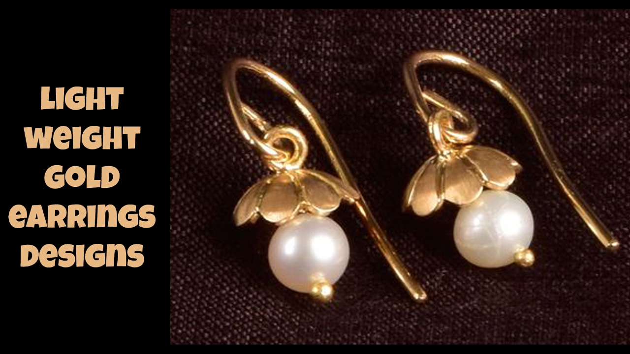 Light Weight Gold Earrings Designs - YouTube