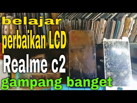 Cara Ganti Lcd Touchscreen Realme C2