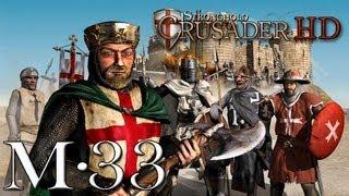 Stronghold Crusader Gameplay, Mission 33. Misty River (Crusader Trail)