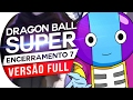 Download DRAGON BALL SUPER - ENCERRAMENTO 7 FULL (Português)  Ending 7 ( ED 7 )