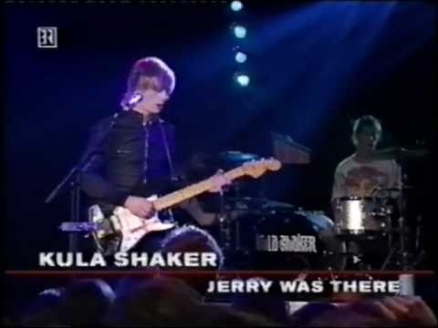 Kula Shaker - Grateful When You're Dead (Jerry Was There)  Live