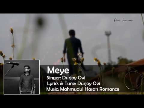 MeYe_by_Durjoy Ovi best mp3 song 2017
