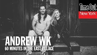 60 minutes in the East Village with Andrew W.K.
