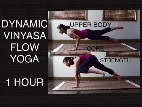 Dynamic Vinyasa Flow Yoga for Core & Upper Body Strength - 60 Minutes