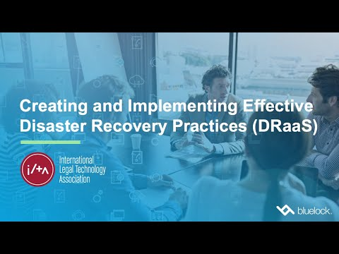 Creating and Implementing Effective Disaster Recovery Practices (DRaaS)