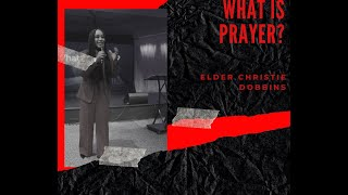 """""""What is Prayer?"""""""