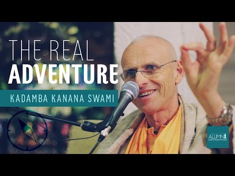 The Real Adventure - Kadamba Kanana Swami