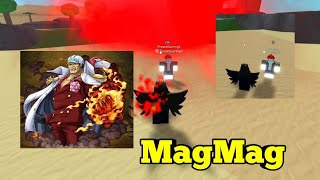 New attack of MagMag fruit-One Piece Legendary-Roblox