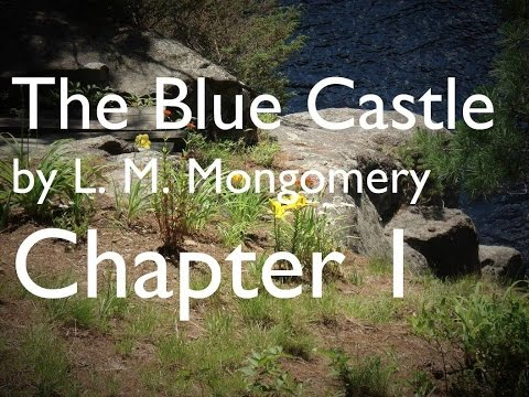The Blue Castle by L. M. Montgomery - Chapter 1