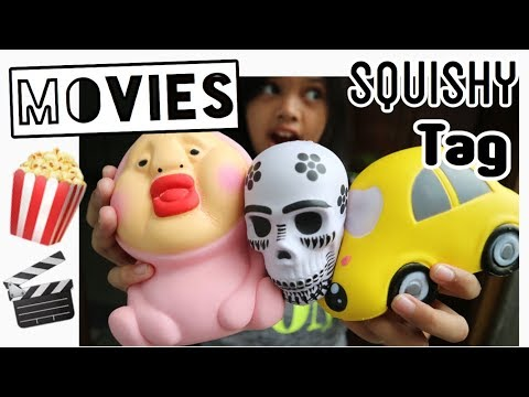 MOVIES SQUISHY TAG By JENNICA 🎬