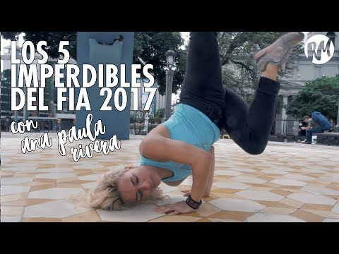 ARTE EN LA CALLE: 5 shows imperdibles del FIA 2017 (por Ana Paula Rivera)   #JulioMovido