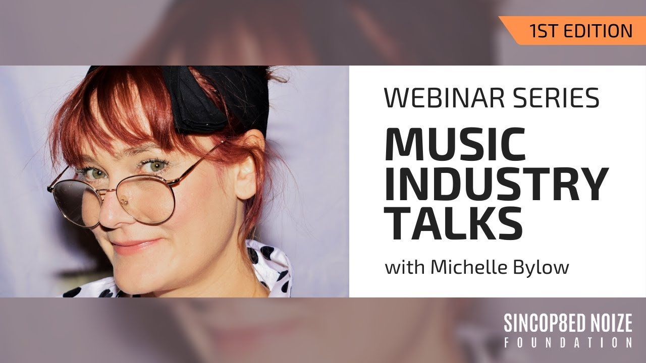 Music Industry Talks with Michelle Bylow