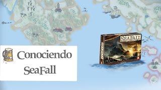 Conociendo SeaFall