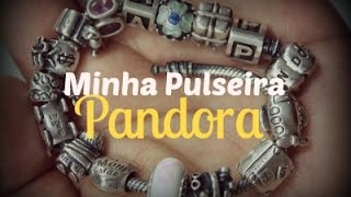 ♥ Minha Pulseira Pandora ♥