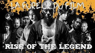 La Fureur du Film- Rise of The Legend