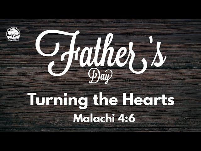 Life Church of Orange CA - 06/20/21 Fathersday - Glenn Whitaker - Turning the Hearts - Malachi 4:6