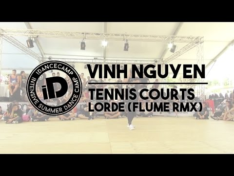 Vinh Nguyen - Tennis Courts by Lorde (Flume remix) - iDanceCamp 2014