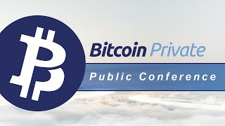Bitcoin Private (BTCP) -  NYC Conference - February 10, 2018 (Live Stream)
