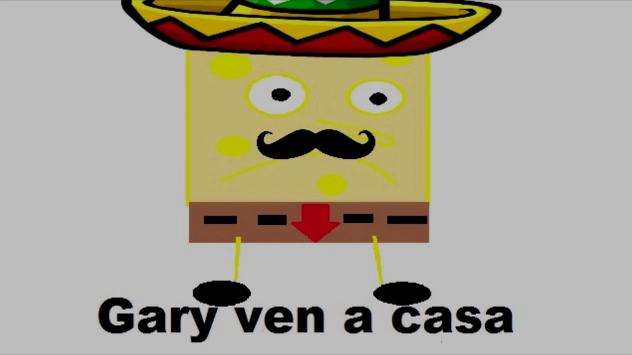 Gary Come Home Spanish Youtube Spongebob sings this song to gary to ask for. gary come home spanish youtube