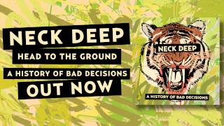 Watch Neck Deep Head To The Ground video