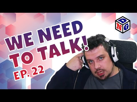 We NEED to Talk! - 22 - User Generated Content