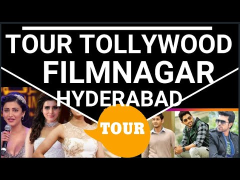 Tollywood Film Nagar, Jubilee Hills Hyderabad