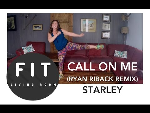 Call on Me Ryan Riback Remix  Starley: Fun & Easy Dance Fitness Workout