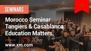XM.COM - 2017 - Morocco Seminar - Tangiers & Casablanca - Education Matters