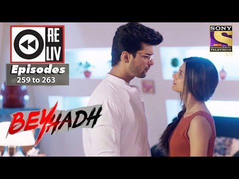 Thumbnail: Weekly Reliv | Beyhadh | 9th Oct to 13th Oct 2017 | Episode 259 to 263