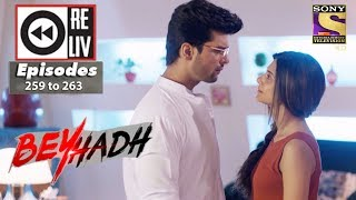 Weekly Reliv | Beyhadh | 9th Oct to 13th Oct 2017 | Episode 259 to 263