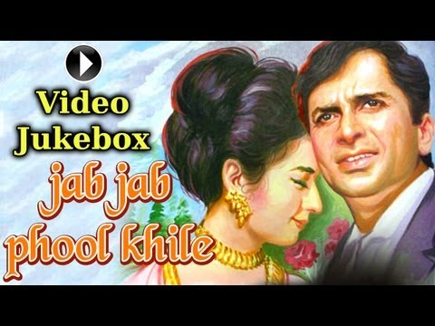 Jab Jab Phool Khile Jukebox Full Songs  Shammi Kapoor, Shashi Kapoor & Nanda