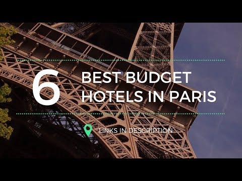 Top 6 Budget Hotels In Paris, You Will Surely Want To Try.